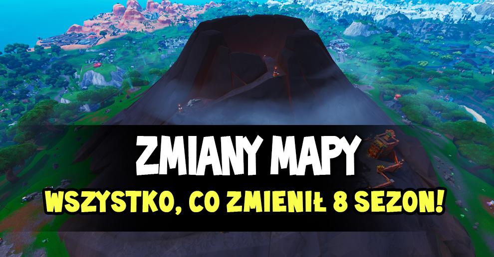 Oto Wszystkie Zmiany Na Mapie W Sezonie 8 Fortnite Polska